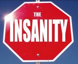 05 stop the insanity