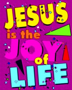 28 jesus is the joy